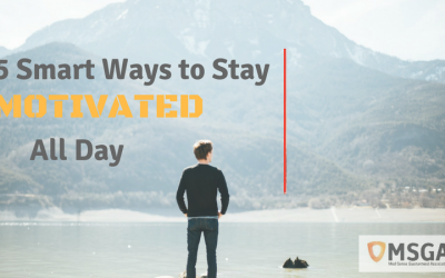 5 Smart Ways to Stay Motivated All Day