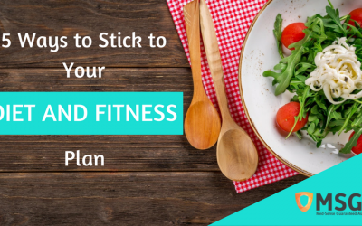 5 Ways to Stick to your Diet and Fitness Plan
