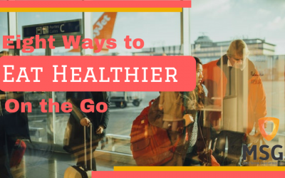 Eight Ways to Eat Healtheir on the Go