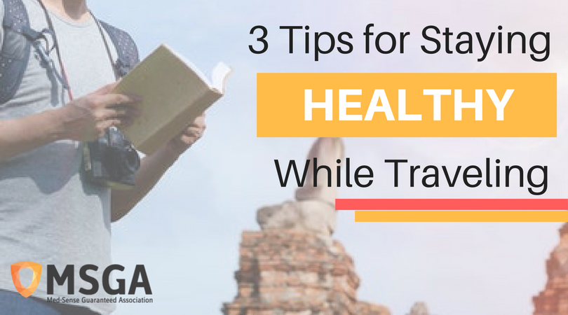 3 Tips for Staying Healthy While Traveling