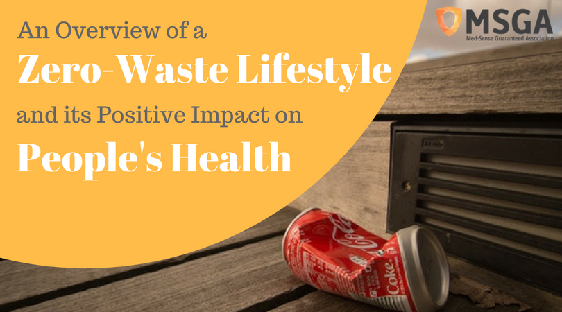 An Overview of a Zero Waste Lifestyle and its Positive Impacts on People's Health
