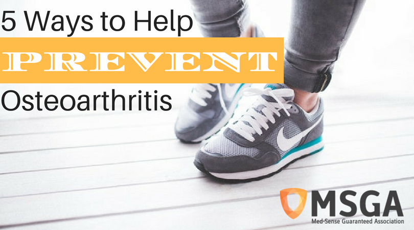 5 Ways to Help Prevent Osteoarthritis