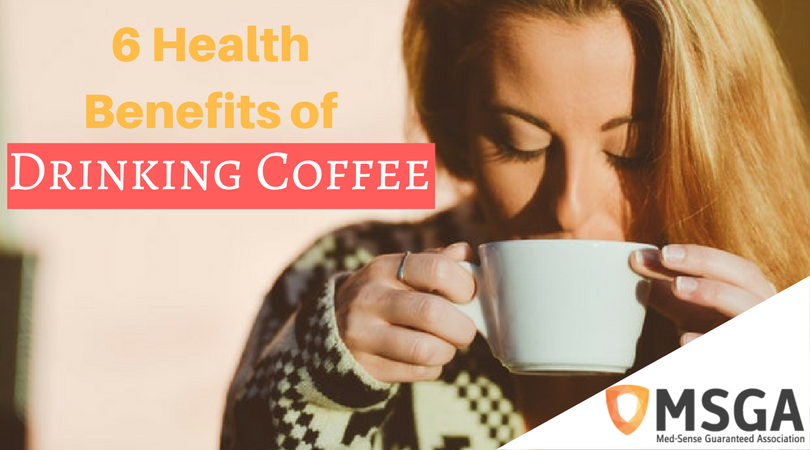 6 Health Benefits of Drinking Coffee