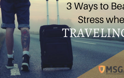 3 Ways to Beat Stress When Traveling