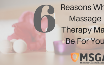 6 Reasons Why Massage Therapy May Be For You