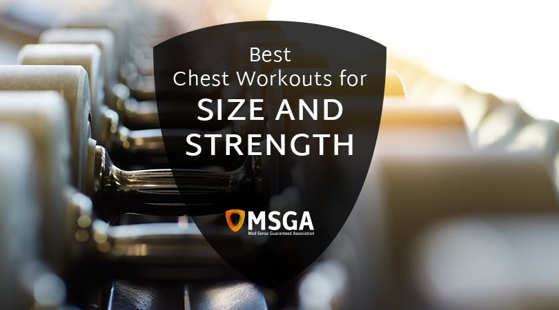 Chest Exercises for Increasing Size and Strength