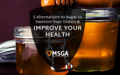 5 Alternatives to Sugar to Sweeten Your Dishes and Improve your Health