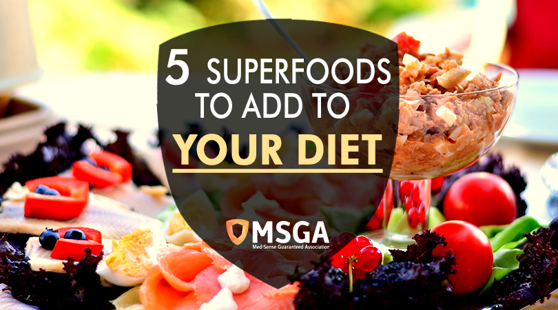 5 Superfoods To Add To Your Diet