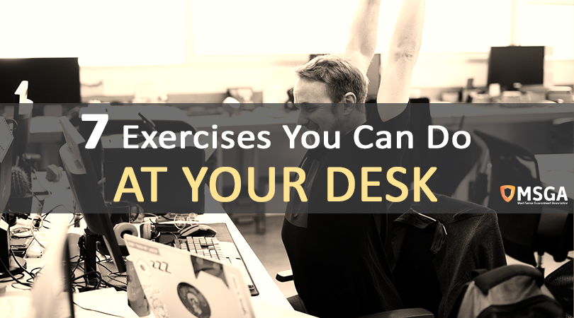 7 Exercises You Can Do At Your Desk