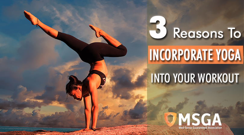 3 Reasons to Incorporate Yoga Into Your Workout
