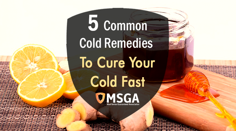 5 Common Cold Remedies To Cure Your Cold Fast