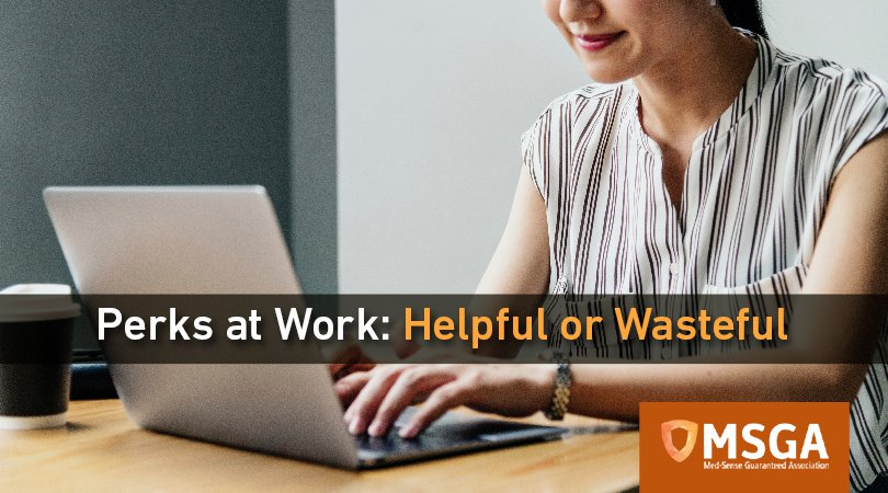 Perks at work: Helpful or Wasteful