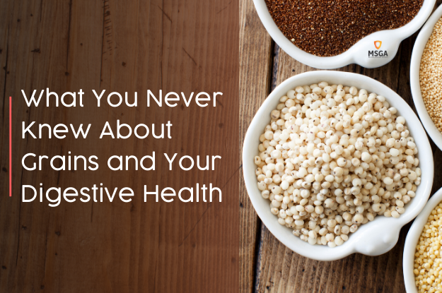 What You Never Knew About Grains and Your Digestive Health