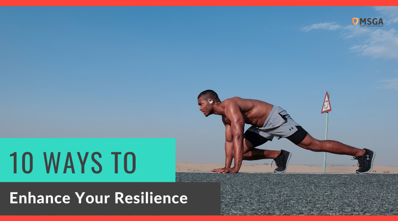 10 Ways to Enhance Your Resilience
