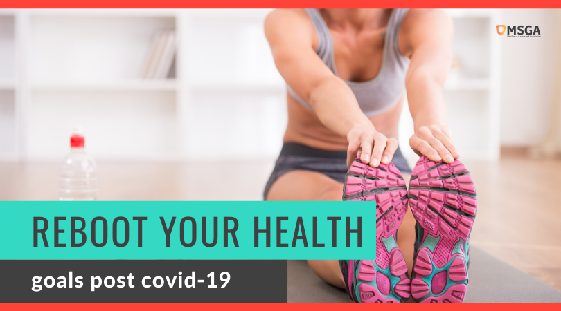 Reboot your health & fitness goals post covid-19