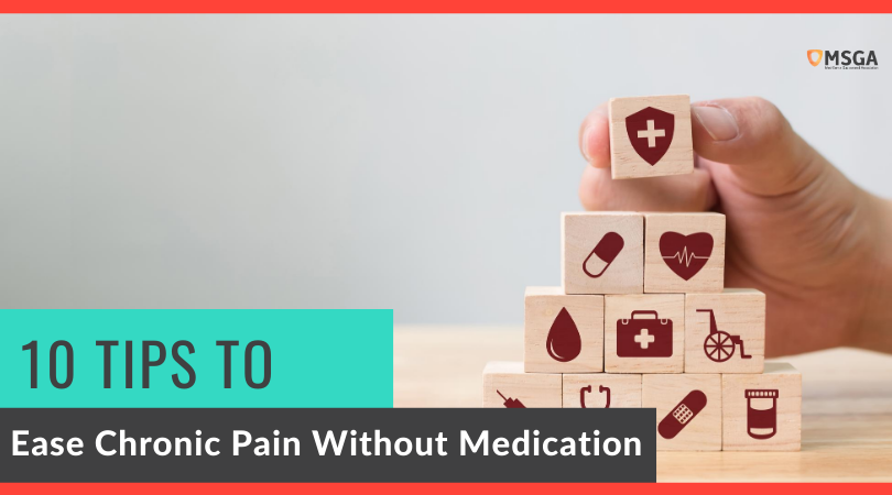 10 Tips to Ease Chronic Pain without Medication