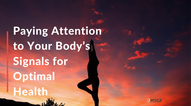 Paying Attention to Your Body's Signals for Optimal Health