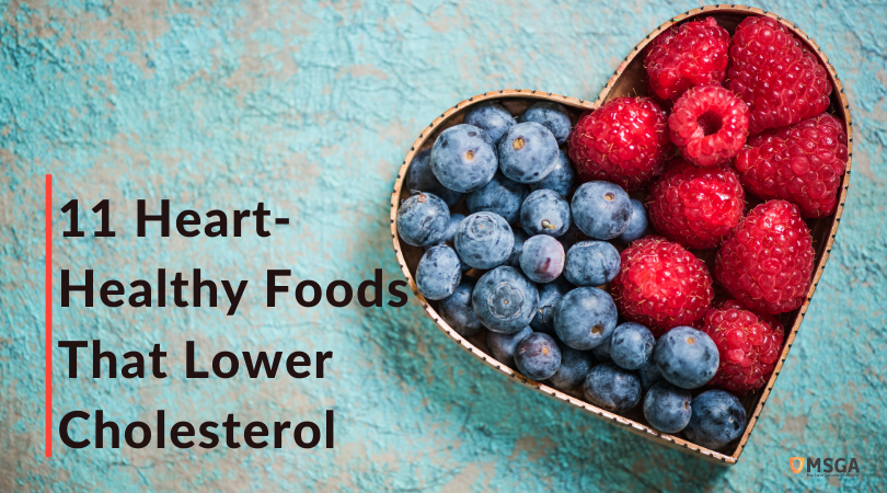 11 Heart-Healthy Foods That Lower Cholesterol
