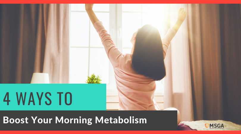 4 Ways to Boost Your Morning Metabolism
