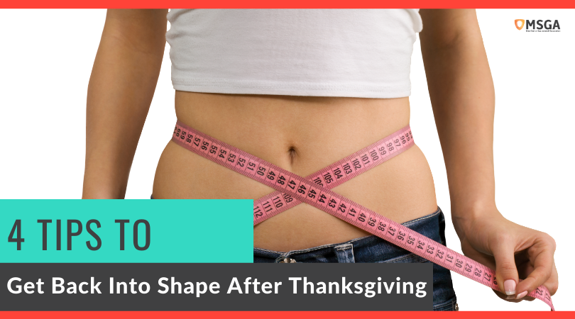 4 Tips to Get Back Into Shape After Thanksgiving