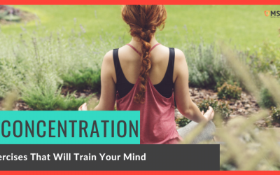 7 Concentration Exercises That Will Train Your Mind