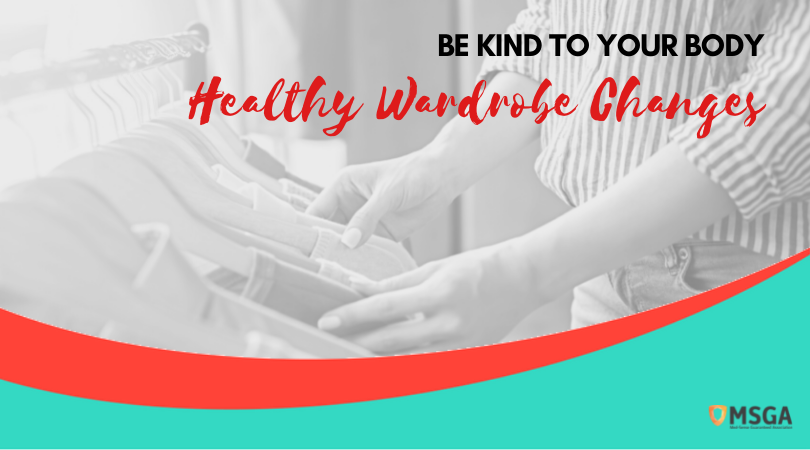Be Kind to Your Body: Healthy Wardrobe Changes