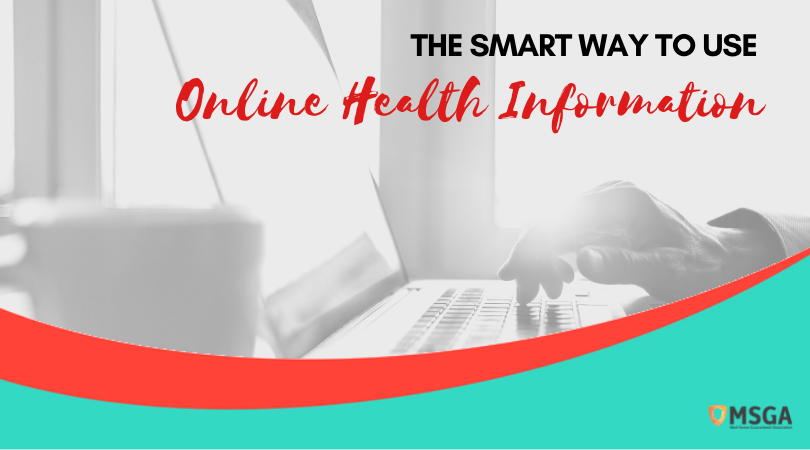 The Smart Way to Use Online Health Information