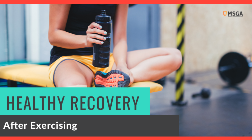 Healthy Recovery After Exercising