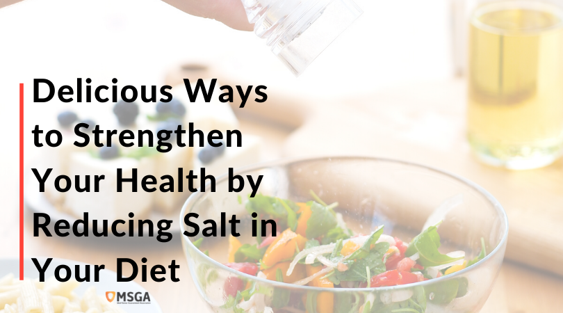 Delicious Ways to Strengthen Your Health by Reducing Salt in Your Diet