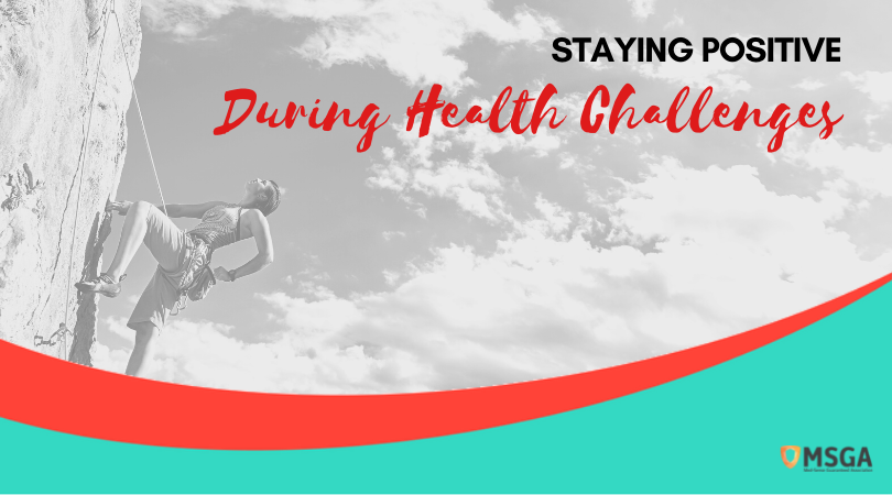 Staying Positive During Health Challenges